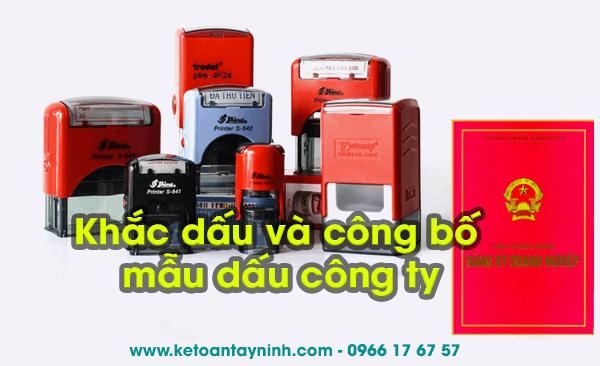 Thành lập công ty tại Tây Ninh - Khắc dấu và công bố mẫu dấu