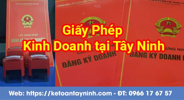 Dịch vụ đăng ký Giấy Phép Kinh Doanh tại Tây Ninh