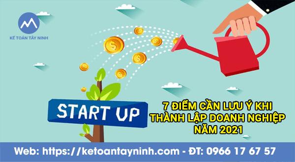 7 điểm cần lưu ý khi thành lập doanh nghiệp năm 2021 tại Tây Ninh