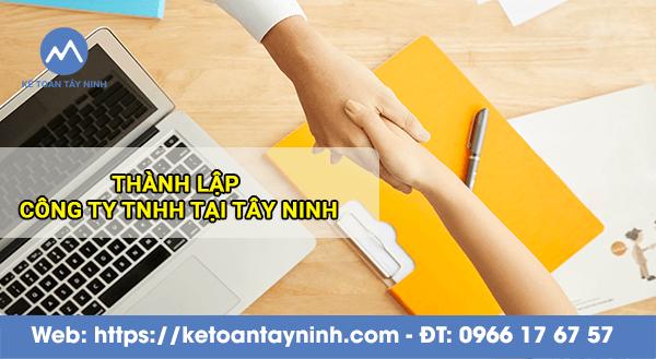 Thành lập Công Ty TNHH tại Tây Ninh
